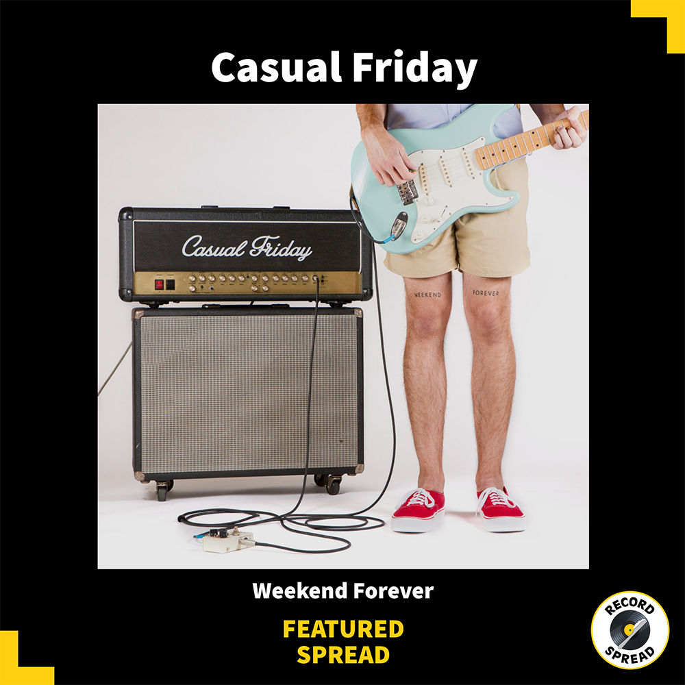 Casual Friday – Weekend Forever