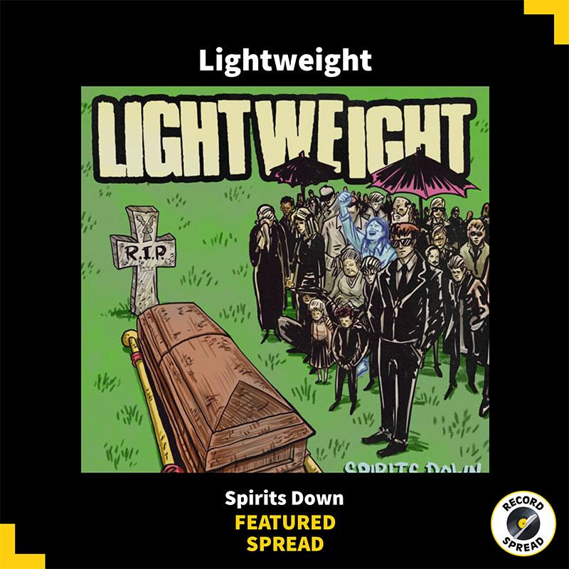 Lightweight – Spirits Down